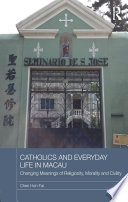 Catholics and Everyday Life in Macau