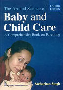 The Art and Science of Baby and Child Care Book