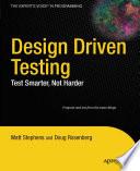 Design Driven Testing