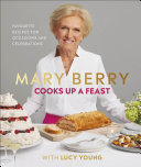Mary Berry Cooks Up A Feast Book PDF