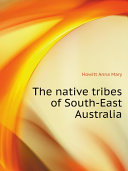 The native tribes of South-East Australia ebook
