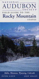 National Audubon Society Field Guide to the Rocky Mountain States Book