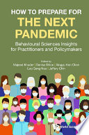 How To Prepare For The Next Pandemic  Behavioural Sciences Insights For Practitioners And Policymakers