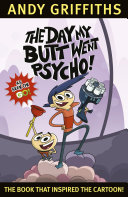 The Day My Butt Went Psycho: TV Tie-In