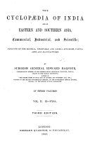 The Cyclopaedia of India and of Eastern and Southern Asia, Commercial, Industrial and Scientific ...