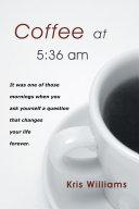 Coffee at 5:36 Am [Pdf/ePub] eBook
