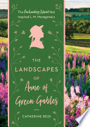 The Landscapes of Anne of Green Gables Book PDF