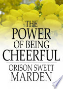 Read Online The Power of Being Cheerful For Free