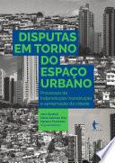 Disputas em torno do espaço urbano