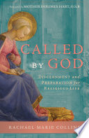 Called by God  Discernment and Preparation for Religious Life Book