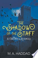 The Shadow of the Staff