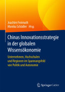 Chinas Innovationsstrategie in der globalen Wissensökonomie