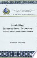 Modelling Interest Free Economy