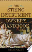 The String Instrument Owner S Handbook