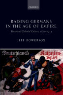Raising Germans in the Age of Empire