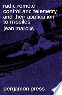 Radio Remote Control and Telemetry and Their Application to Missiles Book PDF