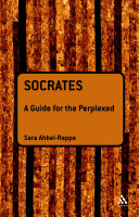 Socrates: A Guide for the Perplexed