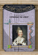 The Life and Times of Catherine the Great