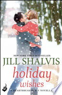 Holiday Wishes: A Heartbreaker Bay Novella