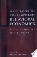 Handbook Of Contemporary Behavioral Economics Book PDF