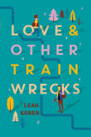 Love and Other Train Wrecks Pdf/ePub eBook