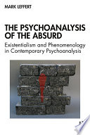 The Psychoanalysis of the Absurd Book PDF