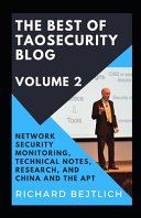 The Best of TaoSecurity Blog  Volume 2 Book