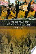 The Pacific War and Its Political Legacies