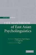 The Handbook of East Asian Psycholinguistics  Volume 3  Korean Book