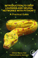 Introduction to Deep Learning and Neural Networks with PythonTM Book