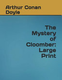 Download The Mystery of Cloomber: Large Print Book