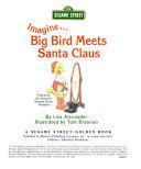 Imagine Big Bird Meets Santa Claus