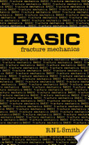Basic Fracture Mechanics