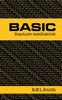 Basic Fracture Mechanics