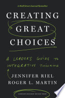 Creating Great Choices