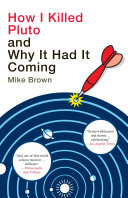 How I Killed Pluto and Why It Had It Coming Book PDF