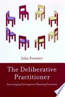 The Deliberative Practitioner Book