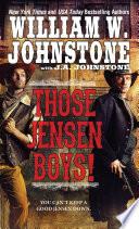 Those Jensen Boys