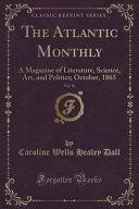 The Atlantic Monthly  Vol  16
