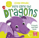 Clap Hands  Here Come the Dragons Book PDF
