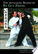 The Attacking Hands of Ba Gua Zhang