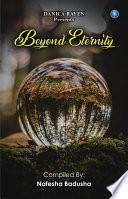 BEYOND ETERNITY Book