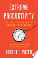 Extreme Productivity Book