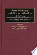 State Building And Democratization In Africa