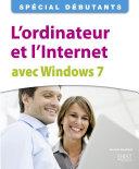 L'ordinateur et l'Internet avec Windows 7