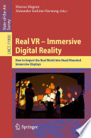 Real VR     Immersive Digital Reality
