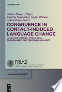 Congruence In Contact Induced Language Change