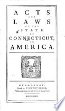 Acts and Laws of the State of Connecticut in America