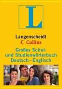 Langenscheidt Collins Großes Schul- und Studienwörterbuch Deutsch - Englisch