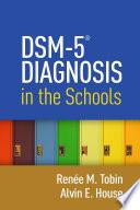 DSM 5   Diagnosis in the Schools